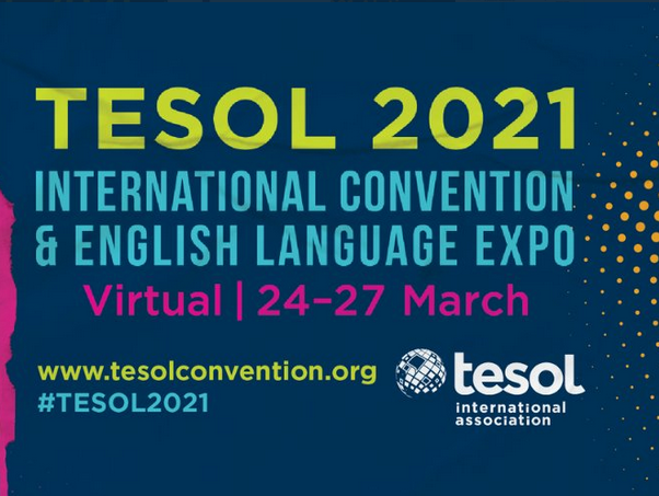 TESOL 2021 International Convention and English Language Expo: My First TESOL Experience